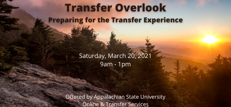 Transfer Overlook, Preparing for the Transfer Experience, Saturday, March 20, 2021, 9am-1pm, Offered by Online & Transfer Services